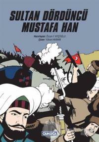 Sultan Dördüncü Mustafa Han