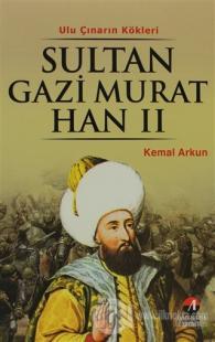 Sultan Gazi Murat Han 2