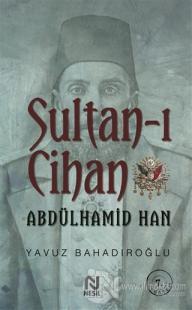 Sultan-ı Cihan Abdülhamid Han %20 indirimli Yavuz Bahadıroğlu
