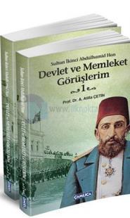Sultan İkinci Abdülhamid Han Devlet ve Memleket Görüşlerim - 2 Cilt Takım