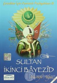 Sultan İkinci Bayezid %10 indirimli Mustafa Akgün