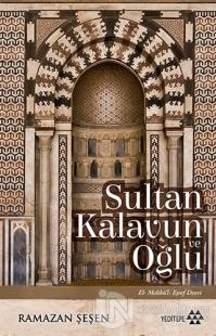 Sultan Kalavun Ve Oğlu