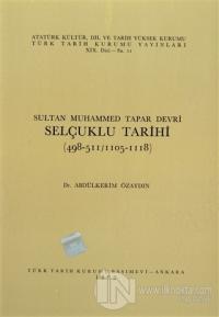 Sultan Muhammed Tapar Devri Selçuklu Tarihi