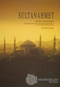 Sultanahmet - Historical Area Research (Ciltli)