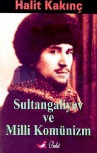 Sultangaliyev ve Milli Komünizm