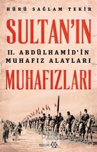 Sultan'ın Muhafızları Hürü Sağlam Tekir