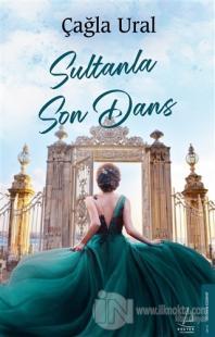 Sultanla Son Dans