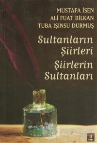 Sultanların Şiirleri Şiirlerin Sultanları