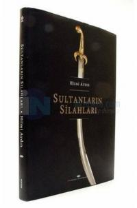 Sultanların Silahları Hilmi Aydın