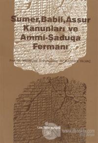 Sumer, Babil, Assur Kanunları ve Ammi - Şaduqa Fermanı