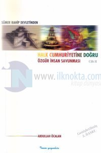 Sümer Rahip Devletinden Halk Cumhuriyetine Doğru Özgür İnsan Savunması 2 Cilt Takım