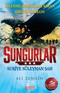 Sungurlar : Suriye Süleyman Şah