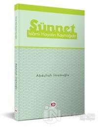 Sünnet İslamı Hayatın Kaynağıdır