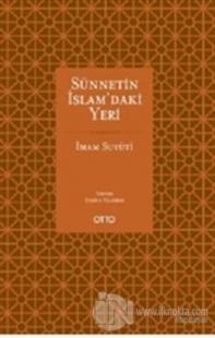 Sünnetin İslam'daki Yeri %20 indirimli İmam Suyuti