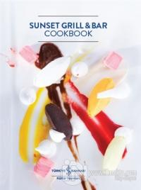Sunset Grill and Bar Cookbook (Ciltli)