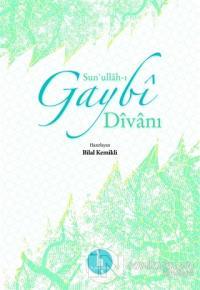 Sun'ullah-ı Gaybi Divanı (Ciltli)