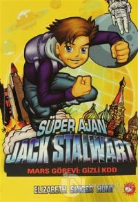 Süper Ajan Jack Stalwart 9 - Mars Görevi Gizli Kod