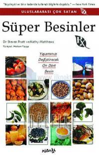 Süper Besinler - Rx Yaşamınızı Değiştirecek 14 Besin