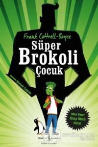 Süper Brokoli Çocuk