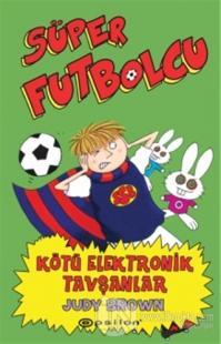 Süper Futbolcu - Kötü Elektronik Tavşanlar (Ciltli)