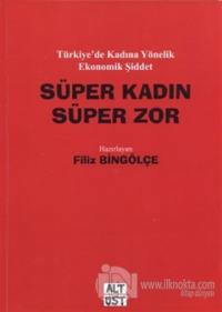 Süper Kadın-Süper Zor %10 indirimli Filiz Bingölçe