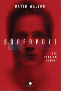 Süperpoze Bir Kuantum Romanı - İmzalı