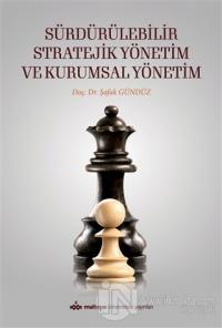 Sürdürülebilir Stratejik Yönetim ve Kurumsal Yönetim