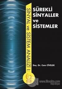 Sürekli Sinyaller ve Sistemler %5 indirimli Cem Civelek