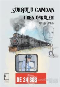 Sürgülü Camdan Tren Öyküleri (Ciltli)