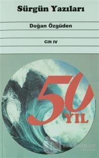 Sürgün Yazıları Cilt 4
