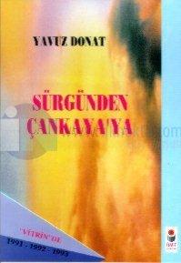 """Sürgünden Çankaya'ya"""" Vitrin""""de 1991-1992-1993"""