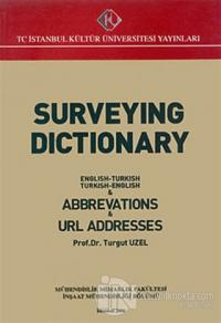 Surveying Dictionary : English-Turkish, Turkish-English and Abbreviations and URL Addresses