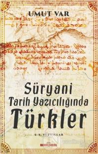Süryani Tarih Yazıcılığında Türkler