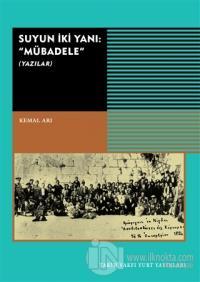 Suyun İki Yanı: Mübadele (Yazılar)
