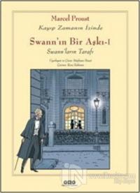 Swann'ın Bir Aşkı - 1 :  Kayıp Zamanın İzinde