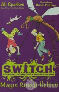 Switch Hücresel Dönüşümü Başlatan Serum 5 Mayıs Sineği Üçlüsü