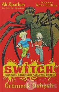 Switch Hücresel Dönüşümü Başlatan Serum - Örümcek Dehşeti
