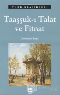 Taaşşuk - ı Talat ve Fitnat