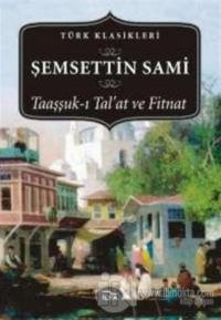 Taaşşuk-ı Tal'at ve Fitnat