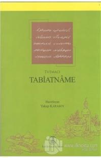 Tabiatname - Tutmacı