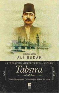Tabsıra-Akif Paşa'nın Guru ve İsyan Çığlığı