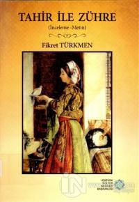Tahir ile Zühre Fikret Türkmen