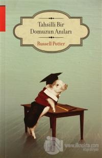 Tahsilli Bir Domuzun Anıları %72 indirimli Russell Potter