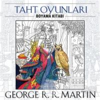 Taht Oyunları - Boyama Kitabı