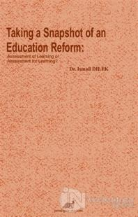 Taking a Snapshot of An Education Reform