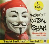 Taksim'de Kutsal İsyan