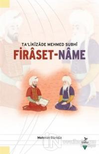 Ta'likizade Mehmed Subhi Firaset-name
