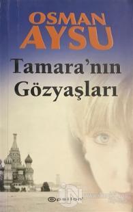 Tamara'nın Gözyaşları %25 indirimli Osman Aysu