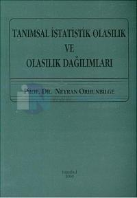 Tanımsal İstatistik Olasılık ve Olasılık Dağılımları