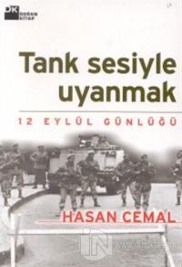 Tank Sesiyle Uyanmak 12 Eylül Günlüğü